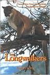 Longwalkers