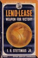 Lend-Lease: Weapon for Victory