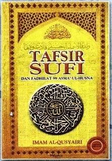 Tafsir Sufi Dan Fadhilat 99 Asma Ul Husna By Imam Al Qusyairi