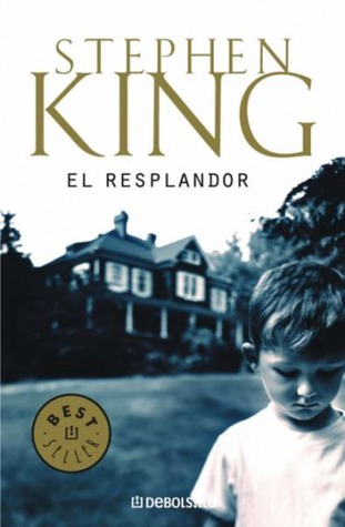 El resplandor by Stephen King