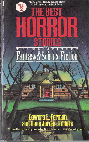 The Best Horror Stories from The Magazine of Fantasy & Science Fiction Volume 2