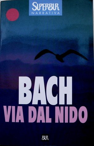 Ebook Via dal nido by Richard Bach read!