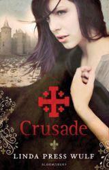 Crusade by Linda Press Wulf