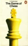 The Game of Chess (Penguin Handbooks)