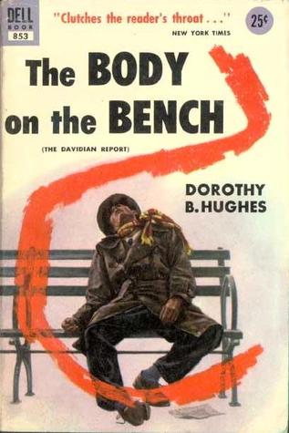 The Body On The Bench by Dorothy B. Hughes
