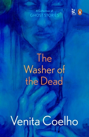 The Washer of the Dead by Venita Coelho