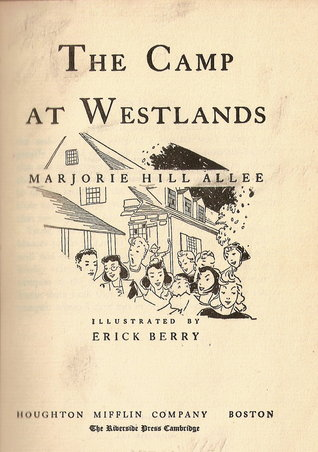 The Camp at Westlands by Marjorie Hill Allee