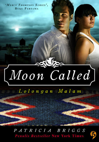 Moon Called - Lolongan Malam by Patricia Briggs