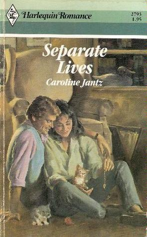 Separate Lives by Caroline Jantz
