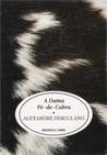 A Dama Pé-de-Cabra by Alexandre Herculano