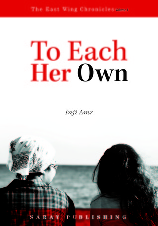 To Each Her Own by Inji Amr