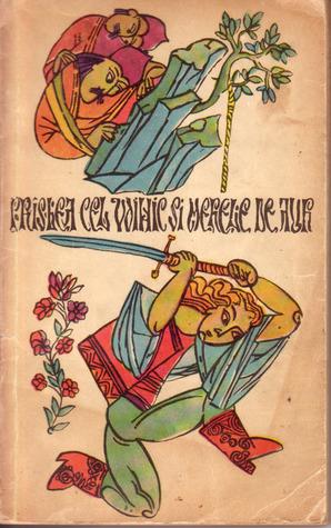 Prîslea cel voinic şi merele de aur by Petre Ispirescu