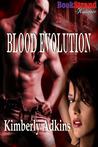Blood Evolution