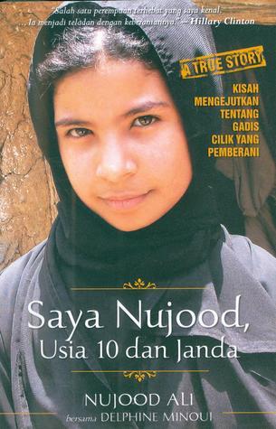 Saya  Nujood, Usia 10 dan Janda by Nujood Ali