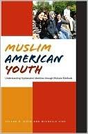 Muslim American Youth: Understanding Hyphenated Identities Through Multiple Methods