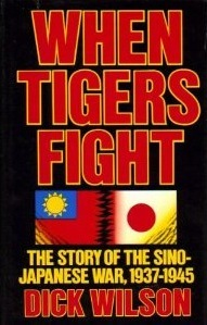 When Tigers Fight by Dick Wilson