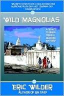 Wild Magnolias