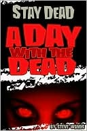 A Day with the Dead by Steve Wands