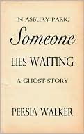 In Asbury Park, Someone Lies Waiting