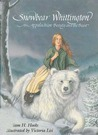 Snowbear Whittington: An Appalachian Beauty and the Beast
