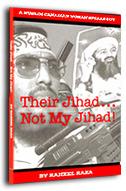 Their Jihad   Not My Jihad: A Muslim Canadian Woman Speaks Out