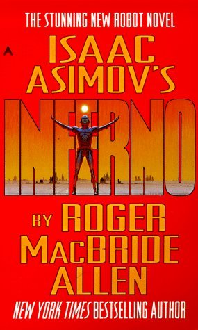 Inferno (Isaac Asimov's Caliban, #2)