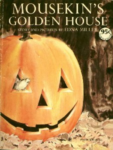 Mousekin's Golden House (Mousekin, #1)