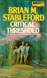 Critical Threshold by Brian M. Stableford