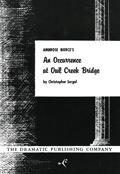 An Occurence at Owl Creek Bridge