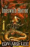 The Innswich Horror by Edward Lee