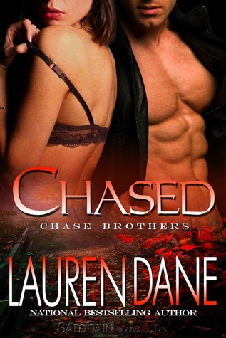 Chased (Chase Brothers, #3)