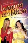 Burning Ambition (Hottie, #2)
