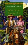 Pollyanna Grows Up (Pollyanna #2)