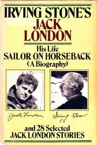 Sailor on Horseback & 28 Selected Jack London Stories