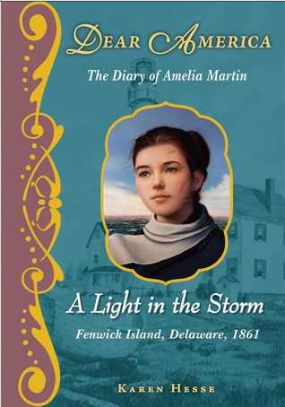 A Light in the Storm: The Diary of Amelia Martin