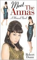 Meet the Annas by Robert Dunn