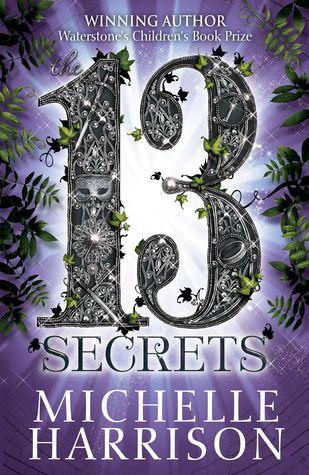 13 Secrets by Michelle Harrison