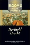Berthold Brecht (Bloom's Major Dramatists)