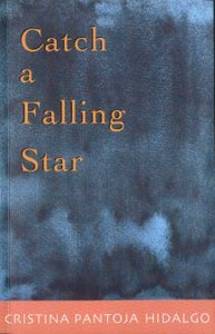 Ebook Catch A Falling Star by Cristina Pantoja-Hidalgo read!