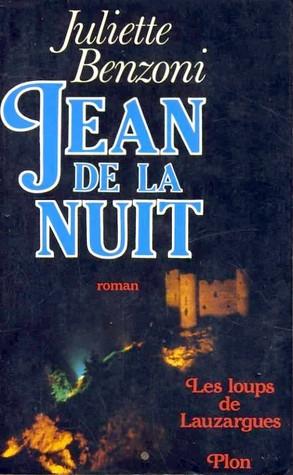 Jean de la nuit (Les Loups de Lauzargues, #1)