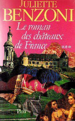 Le Roman Des Chateaux De France 3