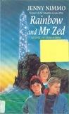Rainbow and Mr. Zed (Ultramarine, #2)