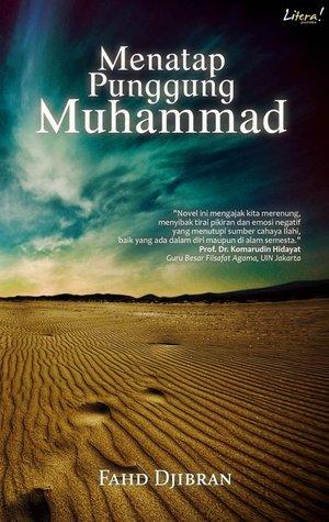 Menatap Punggung Muhammad by Fahd Pahdepie