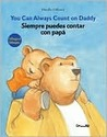 Siempre Puedes Contar Con Papa/ You Can Always Count on Daddy by Mireille D'Allancé