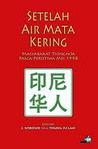 Setelah Air Mata Kering: Masyarakat Tionghoa Pasca-Peristiwa Mei 1998