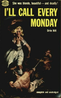 I'll Call Every Monday