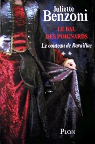 Le couteau de Ravaillac (Le Bal des Poignards, #2)