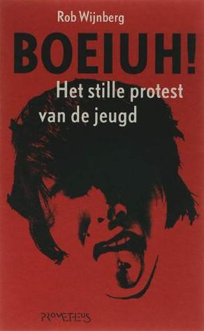 Boeiuh!: het stille protest van de jeugd