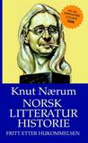 Norsk litteraturhistorie fritt etter hukommelsen