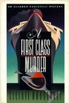 A First Class Murder (Eleanor Roosevelt, #9)